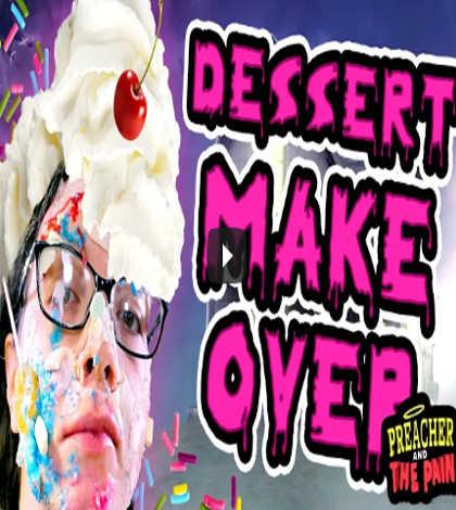Dessert Makeover